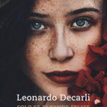 [BLOG TOUR] Solo se ti rende felice di Leonardo Decarli