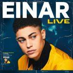 EINAR, a maggio il debutto live con due concerti a Roma e Milano.