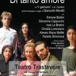 DI TANTO AMORE, da Il gabbiano di A. Cechov, regia di Giancarlo Moretti, in coproduzione con il Teatro Trastevere, 30 aprile-5 maggio