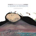 """E' uscito """"Il Sogno di Partenope"""", il quarto album del cantautore Roberto Michelangelo Giordi"""