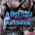"""Segnalazione del romanzo """"La rinascita del marine"""" di Silvia Carbone & Michela Marrucci"""