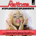 """Rettore: i 40 anni di """"Splendido Splendente"""" celebrati con un nuovo remix"""