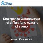 Covid-19, Telefono Azzurro apre nuova sezione del suo sito dedicata al Coronavirus