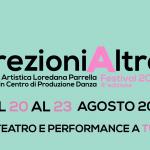 direzioniAltre Festival dal 20 al 23 agosto: danza, teatro e performance a Tuscania